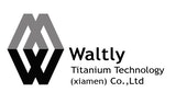 Waltly Titanium Technology (Xiamen) Co., LTD
